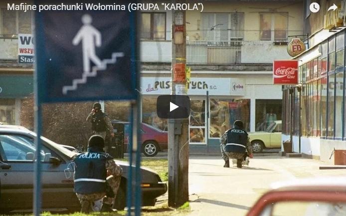 """Mafijne porachunki Wołomina (GRUPA """"KAROLA"""")"""